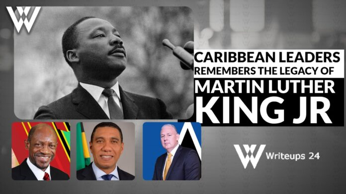 Caribbean leaders remembers the legacy of Martin Luther King Jr